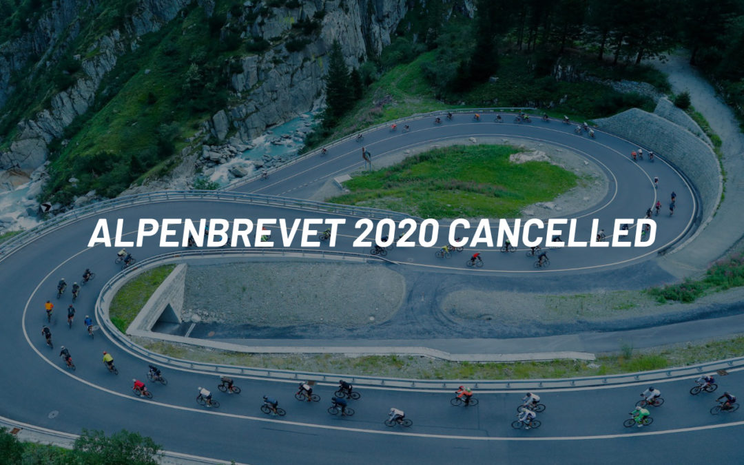 CANCELLATION OF ALPENBREVET 2020